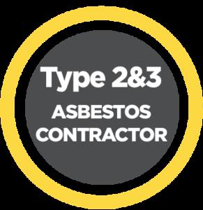 TYPE 2 & 3 REGISTERED ASBESTOS CONTRACTOR